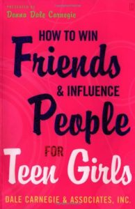 How to Win Friends and Influence People for Teen Girls