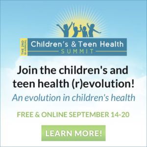 Join us at the Children's & Teen Health Summit online, free starting September 14th!