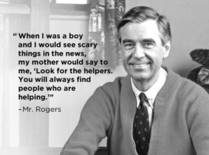 Mr. Rogers Helpers Quote - Discussing the Scary Stuff With Your Kids