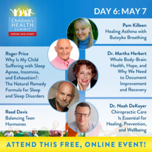 Day 6 Join me and 27 amazing experts online May 2nd to 9th for the Third Biannual Children & Teen's Health Summit, brought to you by the Lotus Health Project.