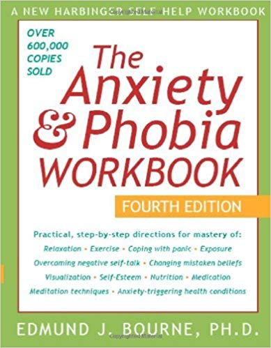 The Anxiety & Phobia Workbook